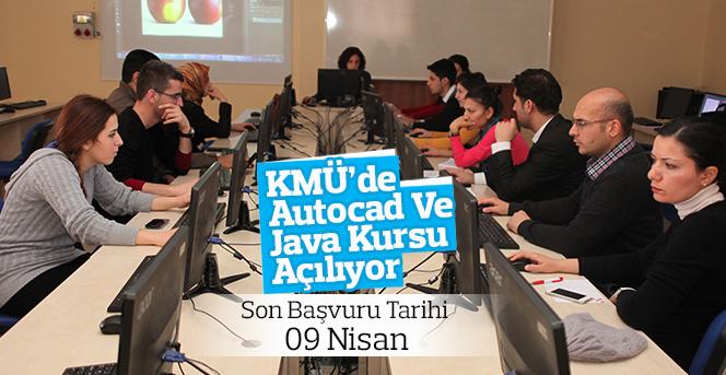 KMÜ'de Autocad Ve Java Kursu Açılıyor