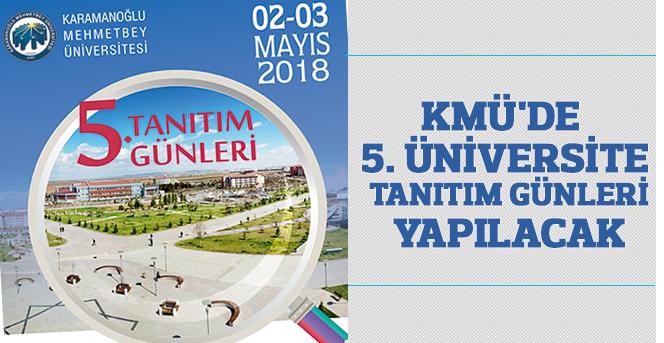 KMÜ'DE 5. Üniversite Tanıtım Günleri Yapılacak