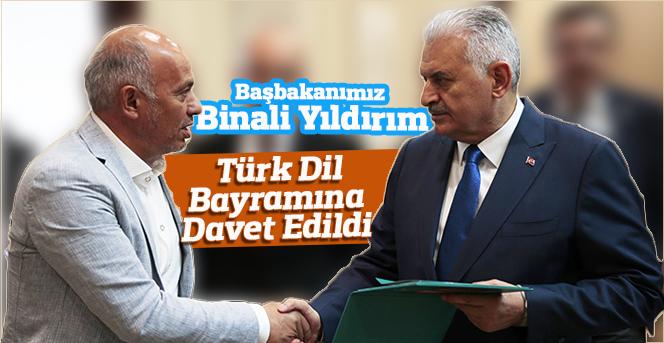 Başbakanımız Binali Yıldırım Türk Dil Bayramına Davet Edildi