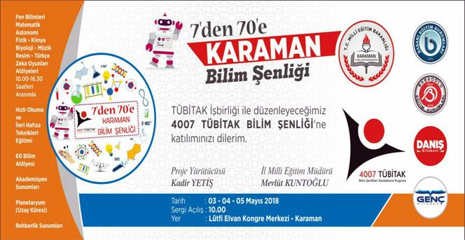 Karaman'da 7'den 70'e Bilim Şenliği Düzenleniyor