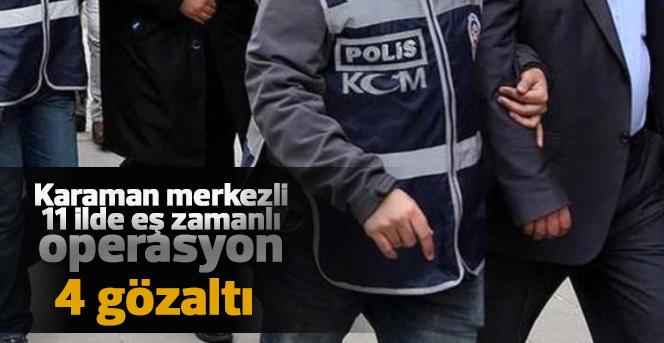 Karaman'da FETÖ/PYD operasyon:4gözaltı