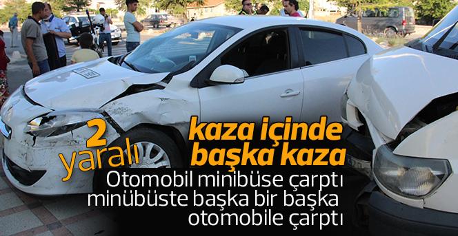 Kaza içinde bir başka kaza:2 yaralı