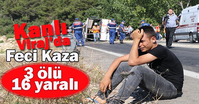 Mersin'de 'Kanlı viraj'da feci kaza: 3 ölü, 16 yaralı