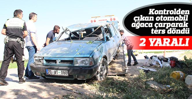 Kontrolden çıkan otomobil ağaca çarparak ters döndü: 2 yaralı