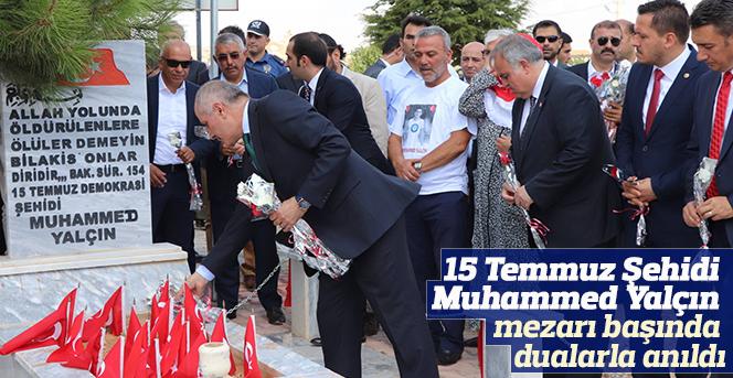 15 Temmuz Şehidi  Muhammed Yalçın dualarla anıldı