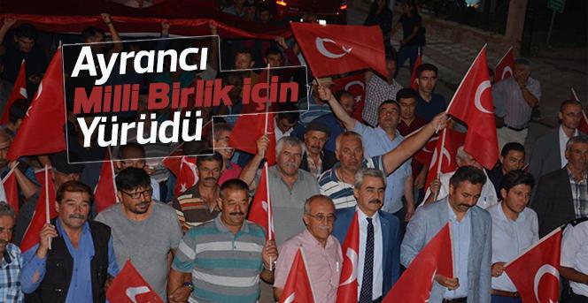 Ayrancı'da 15 Temmuz Milli Birlik Yürüyüşü