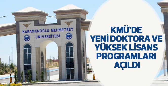 KMÜ'de Yeni Doktora Ve Yüksek Lisans Programları Açıldı