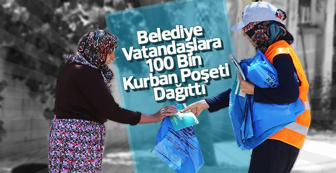Belediye Vatandaşlara 100 Bin Kurban Poşeti Dağıttı