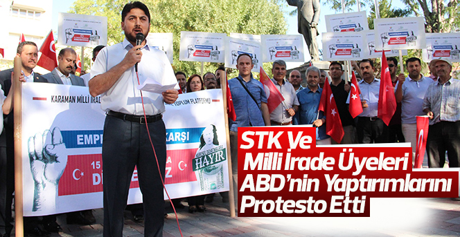 STK ve Milli İrade Platformu üyeleri ABD' yi protesto etti
