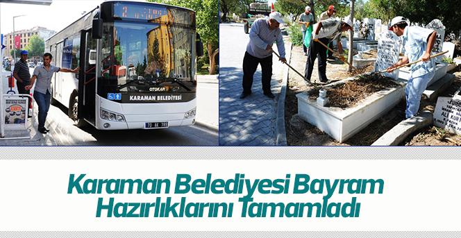 Karaman Belediyesi Bayram Hazırlıklarını Tamamladı