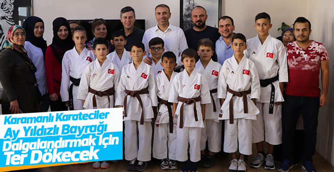 Karamanlı Karatecilere Milli Görev