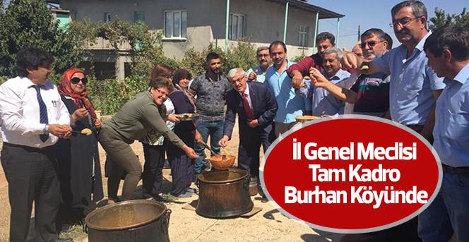 İl Genel Meclisi Tam Kadro Burhan Köyünde