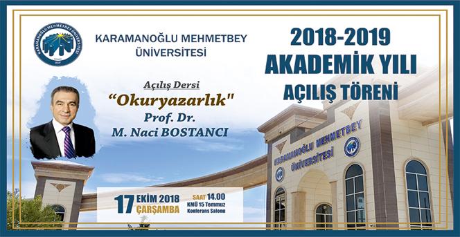 KMÜ Akademik Yıl Açılış Töreni 17 Ekim'de