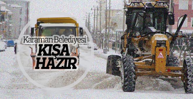 Karaman Belediyesi Kışa Hazır