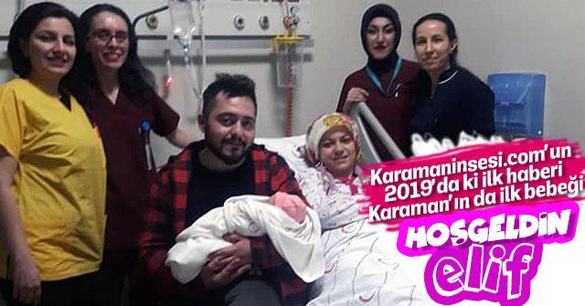 Karaman'da yeni yılın ilk bebeği Elif dünyaya geldi
