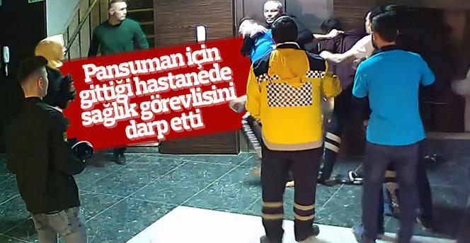 Pansuman İçin Gittiği Hastanede  Sağlık Görevlisine Saldırdı