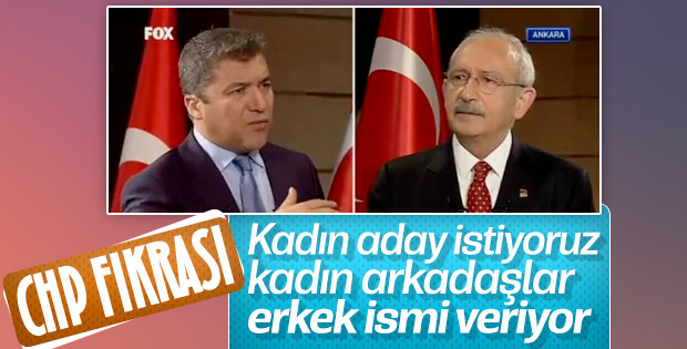 Kılıçdaroğlu kadın adayların öne çıkmamasından rahatsız