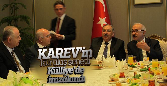 KAREV'in kuruluş senedi Külliye'de imzalandı