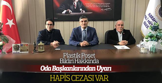Plastik Poşet Bildiri Hakkında Oda Başkanlarından Uyarı