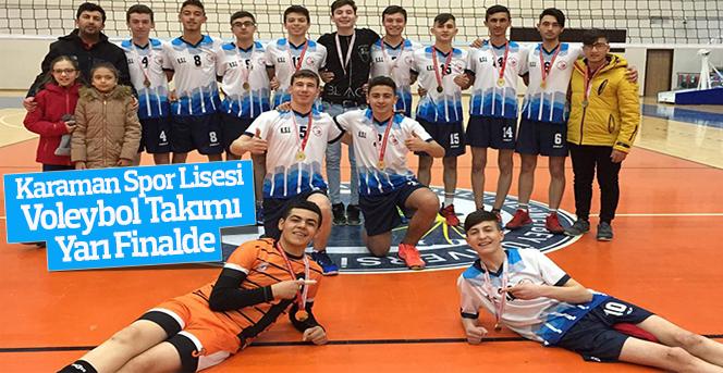 Karaman Spor Lisesi Voleybol Takımı Yarı Finalde