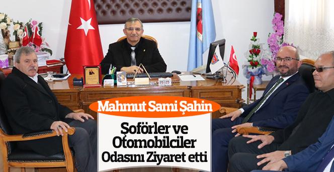 Mahmut Sami Şahin Şoförler Odasını Ziyaret Etti