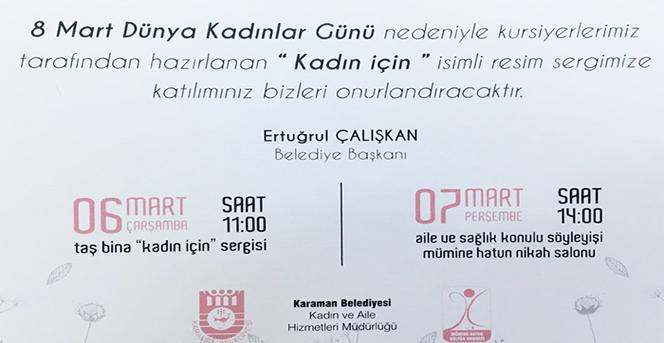 Karaman Belediyesi'nden 8 Mart Kadınlar Günü Programı