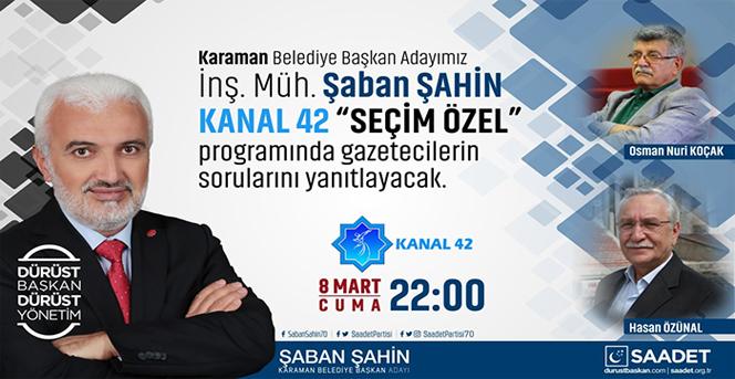 Şaban Şahin, Kanal 42'de Canlı Yayında.