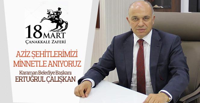 """Başkan Çalışkan'dan """"18 Mart Çanakkale Zaferi"""