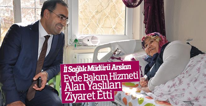 Arslan, Yaşlıları Ziyaret Etti