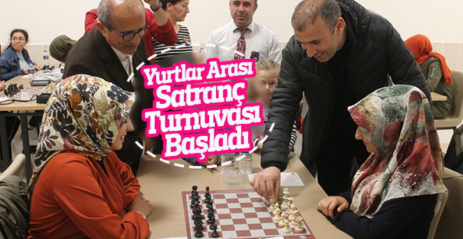 Yurtlar Arası Satranç Turnuvası Başladı