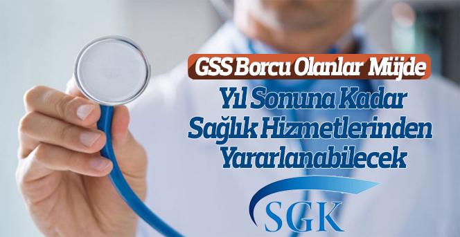 GSS borcu olanlar sağlık hizmetlerinden yararlanabilecek
