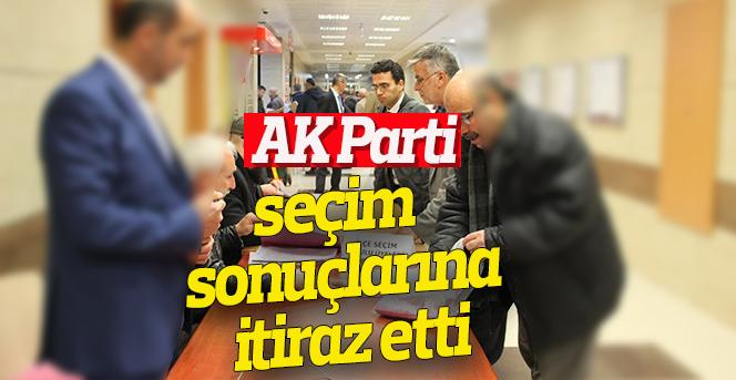 AK Parti seçim sonuçlarına itiraz