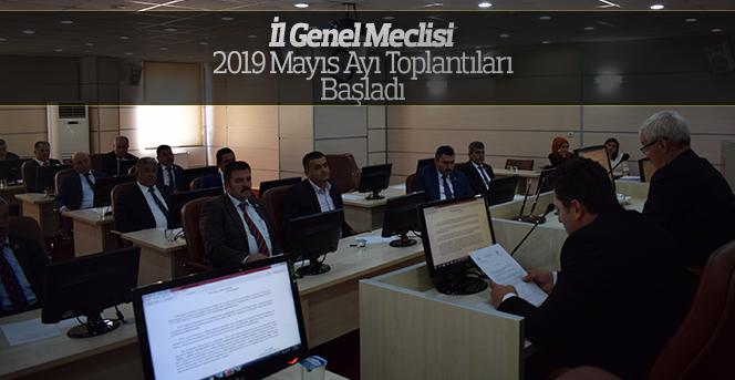 İl Genel Meclisi 2019 Mayıs Ayı Toplantıları Başladı