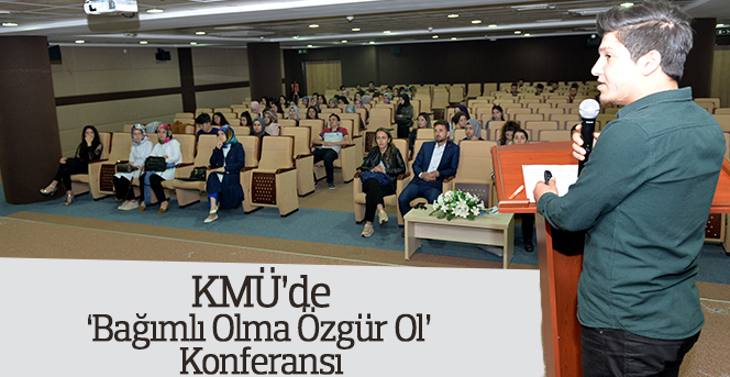 'Bağımlı Olma Özgür Ol' Konferansı