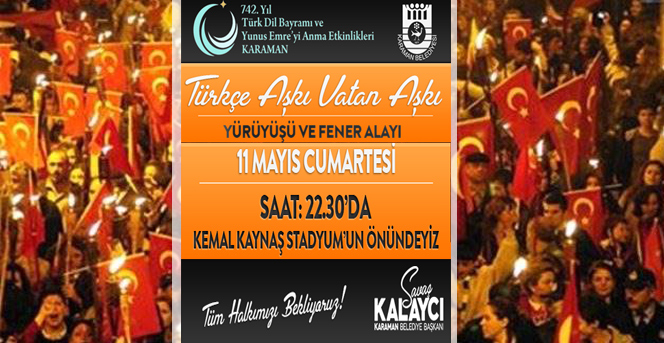 Türkçe Aşkı Vatan Aşkı Yürüyüşü Ve Fener Alayı Düzenleniyor