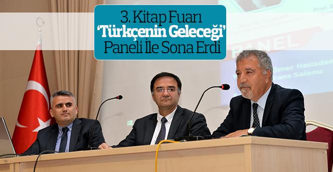 3. Kitap Fuarı 'Türkçenin Geleceği' Paneli İle Sona Erdi