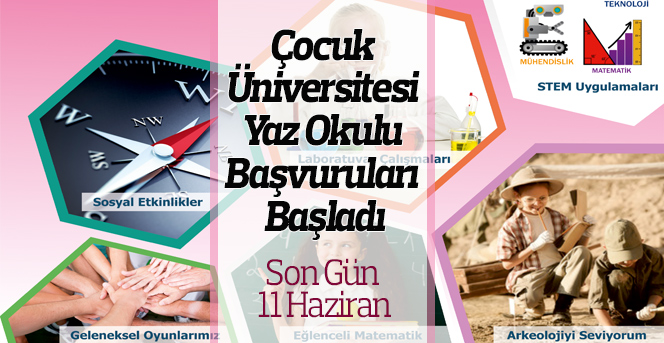 Çocuk Üniversitesi Yaz Okulu Başvuruları Başladı