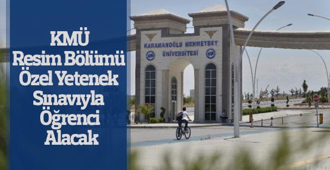 KMÜ Resim Bölümü Özel Yetenek Sınavıyla Öğrenci Alacak