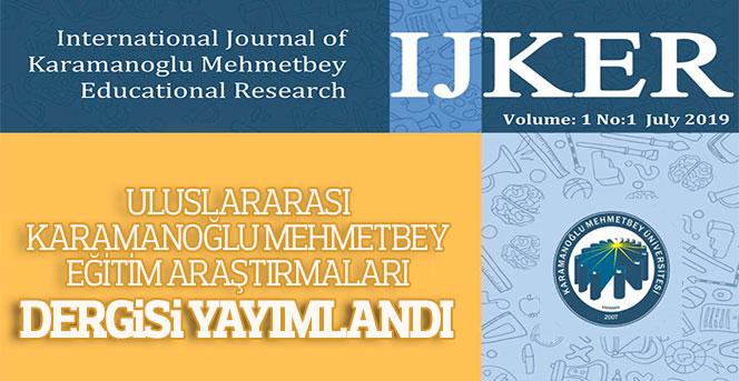 Uluslararası KMÜ Eğitim Araştırmaları Dergisi Yayımlandı