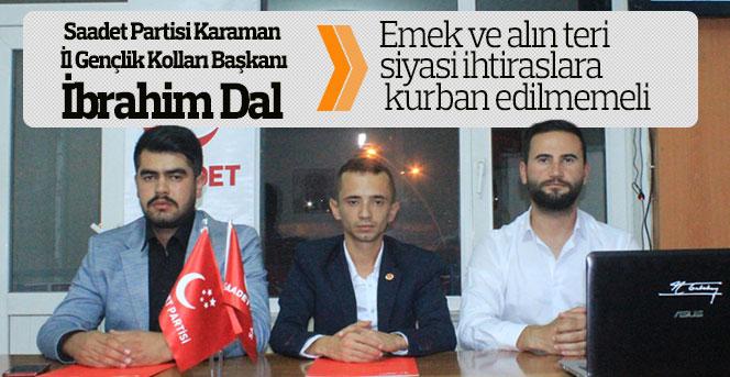Saadet Partisi Gençlik Kolları Başkanı Dal'ın basın açıklaması