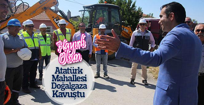 Atatürk Mahallesi Doğalgaza Kavuştu