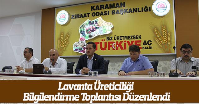 Lavanta Üreticiliği Bilgilendirme Toplantısı Düzenlendi