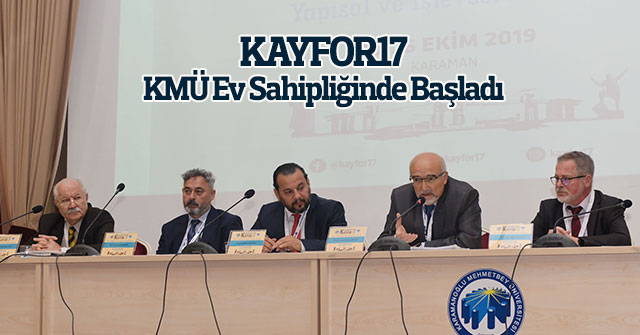 KAYFOR17, KMÜ Ev Sahipliğinde Başladı