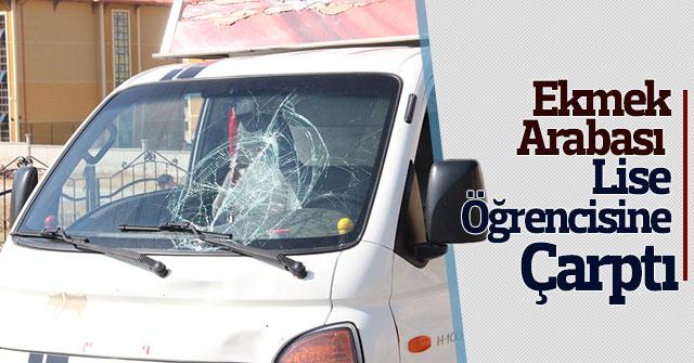 Karaman'da ekmek arabasının çarptığı lise öğrencisi ağır yaralandı