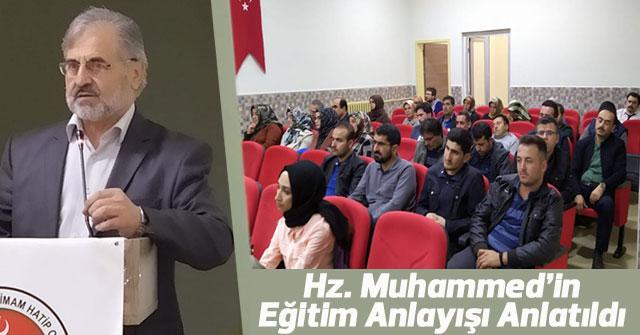 Hz. Muhammed'in Eğitim Anlayışı Anlatıldı