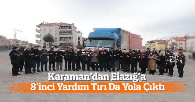 Karaman'dan Elazığ'a 8'inci Yardım Tırı Da Yola Çıktı