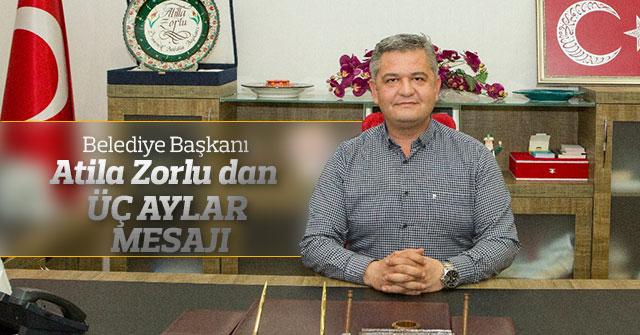 Ermenek Belediye Başkanı  Zorlu'dan Üç Aylar Mesajı