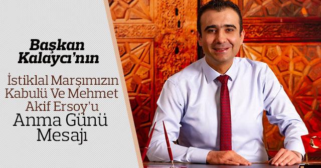 Başkan Kalaycı'nın Mehmet Akif Ersoy'u Anma Mesajı