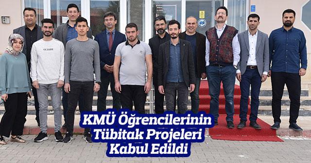 KMÜ Öğrencilerinin Tübitak Projeleri Kabul Edildi