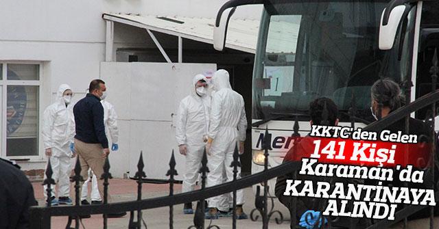 KKTC'den gelen 141 kişi Karaman'da karantinaya alındı